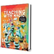 Teaching with Magic